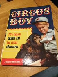 image of Circus Boy: TV's famous Corky and his circus adventures