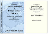 Law and Markets in United States History. Different Modes of..