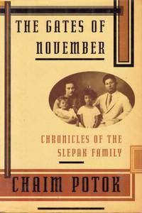 The Gates of November Chronicles of the Slepak Family