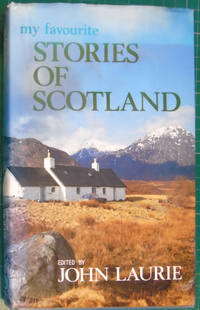 My Favourite Stories of Scotland