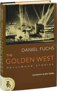 The Golden West: Hollywood Stories (First Edition, Review Copy)