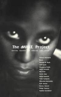 The Awake Project : Uniting Against the African AIDS Crisis