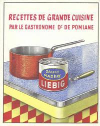 Recettes de Grande Cuisine, par le Gastronome Dr. de Pomiane