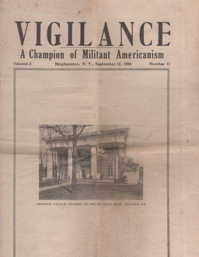 Binghampton, New York: Vigilance Publishing Company, 1924. First Edition. Periodical. Good. Periodic...