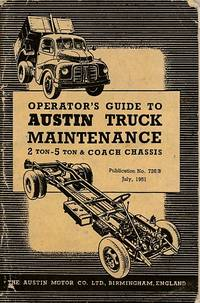 Austin Truck Maintenance. 2 ton - 5 ton & Coach Chassis. Operator's Guide