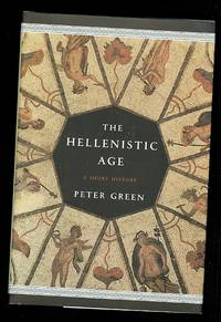 image of THE HELLENISTIC AGE: A HISTORY.