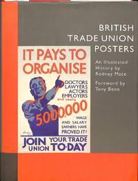 British Trade Union Posters.