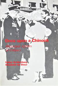 image of Once Upon a Chinook. Municipal Affairs in Calgary