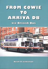 From Cowie to Arriva Via British Bus.