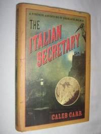 The Italian Secretary : A Further Adventure of Sherlock Holmes