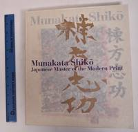 Munakata Shiko: Japanese Master of the Modern Print