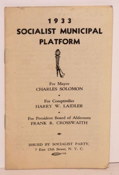 New York: Socialist Party, 1933. Pamphlet. 16p., wraps slightly worn else very good condition, 3.25x...