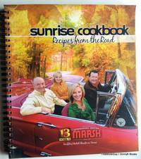 Sunrise Cookbook Recipes From the Road (Benefiting United Christmas Service)