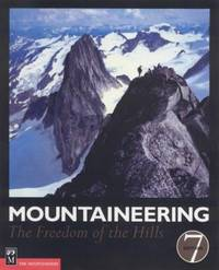 Mountaineering : The Freedom of the Hills by  Don Graydon - Paperback - 2003 - from ThriftBooks and Biblio.com