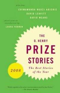 O. Henry Prize Stories 2008 (Pen / O. Henry Prize Stories)