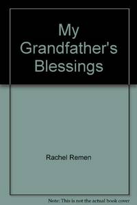 image of MY GRANDFATHER'S BLESSINGS: Stories of Strength, Refuge and Belonging
