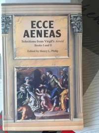 Ecce Aeneas: Selections from Bks.1 & 2 (Aeneid)
