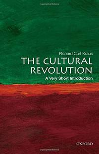 The Cultural Revolution: A Very Short Introduction (Very Short Introductions)
