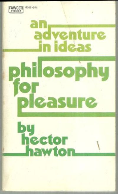 Image for PHILOSOPHY FOR PLEASURE An Adventure in Ideas