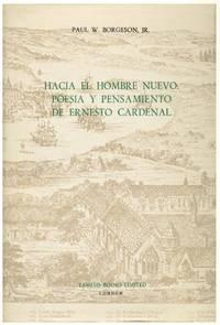 HACIA EL HOMBRE NUEVO: POESIA Y PENSAMIENTO DE ERNESTO CARDENAL[ENCUADERNADO]