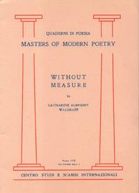 Quaderni Di Poesia Masters of Modern Poetry Without Measure