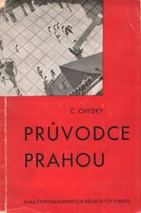 image of Průvodce Prahou [A guide to Prague]