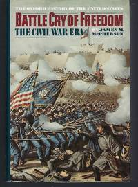 image of Battle Cry of Freedom: The Civil War Era