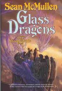 GLASS DRAGONS: A NOVEL OF THE MOONWORLDS SAGA (SIGNED) by McMullen and Lockwood