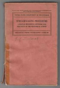 Stream-Gaging Procedure A Manual Describing Methods and Practices of the  Geological Survey