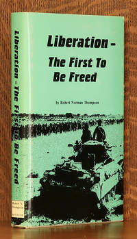 image of LIBERATION - THE FIRST TO BE FREED [SIGNED BY AUTHOR]