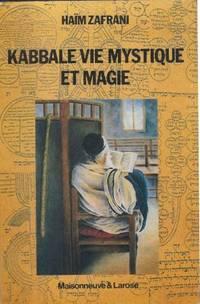 Kabbale vie mystique et magie, judaïsme d'occident musulman