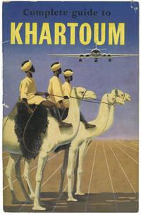 Complete Guide to Khartoum.