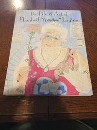 image of The Life and Art of Elizabeth