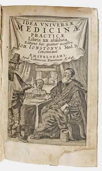 Idea Universae Medicinae. Practicae libris XII absoluta . . . .