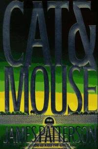Cat & Mouse by James Patterson - Hardcover - 1997 - from ThriftBooks (SKU: G0316693294I4N00)