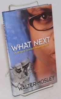 What Next: a memoir toward world peace