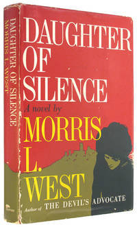 Daughter of Silence by  Morris L West - Hardcover - 2nd Printing - September, 1961 - from The Bookworm and Biblio.com