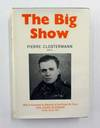 The Big Show Some Experiences Of a French Fighter Pilot In the Raf