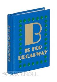 B IS FOR BROADWAY: ABC'S FOR PRINTERS
