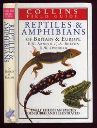 Reptiles and Amphibians of Britain & Europe