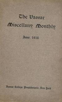 THE VASSAR MISCELLANY MONTHLY, JUNE, 1916