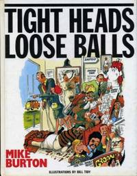 image of Tight Heads, Loose Balls