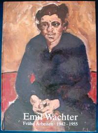 Frühe Arbeiten 1942-1955 durch Emil Wachter