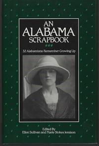 ALABAMA SCRAPBOOK 32 Alabamians Remember Growing Up