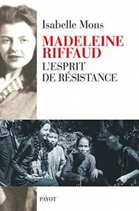 Madeleine Riffaud L'esprit de résistance