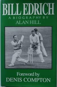 Bill Edrich: A Biography