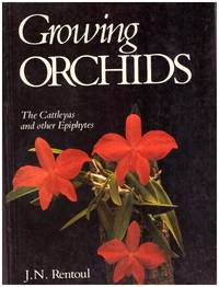 GROWING ORCHIDS by  J N RENTOUL - Paperback - First  S A Edition. - 1985 - from BOOKLOVERS PARADISE (SKU: 12529)