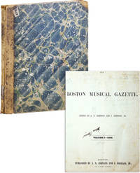 The Boston Musical Gazette, Vol. 1, nos. 1-26