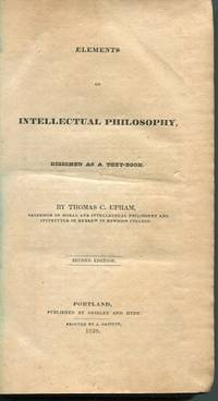 Elements Of Intellectual Philosophy; Designed As A Text-Book