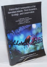 image of Forest Bird Communities of the Hawaiian Islands: Their Dynamics, Ecology, and Conservation. Drawings of native birds by H. Douglas Pratt